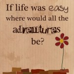 Life-Adventures-Inspirational-Quote